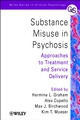 Substance Misuse in Psychosis: Approaches to Treatment and Service Delivery (0471492299) cover image