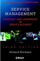 Service Management : Strategy and Leadership in Service Business, 3rd Edition (0471494399) cover image