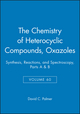 The Chemistry of Heterocyclic Compounds, Volume 60, Oxazoles: Synthesis, Reactions, and Spectroscopy, Parts A and B (0471649899) cover image