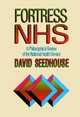 Fortress NHS: A Philosophical Review of the National Health Service (0471939099) cover image