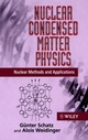Nuclear Condensed Matter Physics: Nuclear Methods and Applications (0471954799) cover image