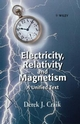 Electricity, Relativity and Magnetism: A Unified Text (0471986399) cover image