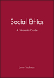 Social Ethics: A Student's Guide (0631196099) cover image
