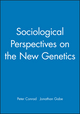 Sociological Perspectives on the New Genetics (0631215999) cover image