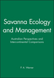Savanna Ecology and Management: Australian Perspectives and Intercontinental Comparisons (0632031999) cover image