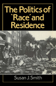 The Politics of Race and Residence: Citizenship, Segregation and White Supremacy in Britain (0745603599) cover image