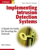 Implementing Intrusion Detection Systems: A Hands-On Guide for Securing the Network  (0764549499) cover image