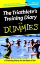 The Triathlete's Training Diary For Dummies (0764553399) cover image