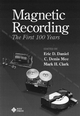 Magnetic Recording: The First 100 Years (0780347099) cover image