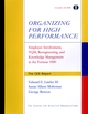 Organizing for High Performance: Employee Involvement, TQM, Re-engineering, and Knowledge Management in the Fortune 1000 (0787956899) cover image