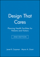 Design That Cares: Planning Health Facilities for Patients and Visitors, 2nd Edition (0787957399) cover image