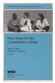 Next Steps for the Community College: New Directions for Community Colleges, Number 117 (0787962899) cover image