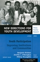 Youth Participation: Improving Institutions and Communities: New Directions for Youth Development, Number 96 (0787963399) cover image