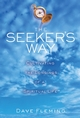 The Seeker's Way: Cultivating the Longings of a Spiritual Life (0787970999) cover image