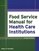 Food Service Manual for Health Care Institutions, 3rd Edition (0787978299) cover image