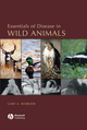 Essentials of Disease in Wild Animals (0813805899) cover image