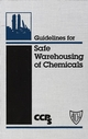 Guidelines for Safe Warehousing of Chemicals (0816906599) cover image