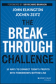 The Breakthrough Challenge: 10 Ways to Connect Today's Profits With Tomorrow's Bottom Line (1118539699) cover image