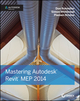 Mastering Autodesk Revit MEP 2014: Autodesk Official Press (1118604199) cover image
