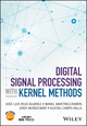 Digital Signal Processing with Kernel Methods (1118611799) cover image