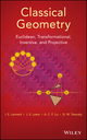 Classical Geometry: Euclidean, Transformational, Inversive, and Projective (1118679199) cover image