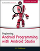 Beginning Android Programming with Android Studio, 4th Edition (1118705599) cover image