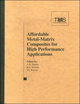 Affordable Metal Matrix Composites for High Performance Applications II (1118787099) cover image