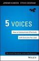 5 Voices: How to Communicate Effectively with Everyone You Lead (1119111099) cover image