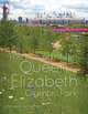 The Making of the Queen Elizabeth Olympic Park (1119940699) cover image