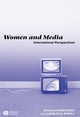 Women and Media: International Perspectives (1405116099) cover image