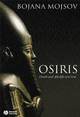 Osiris: Death and Afterlife of a God (1405131799) cover image