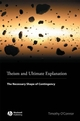 Theism and Ultimate Explanation: The Necessary Shape of Contingency (1405169699) cover image