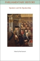 Speakers and the Speakership: Presiding Officers and the Management of Business from the Middle Ages to the Twenty-first Century (1444332899) cover image