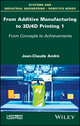 3D Printing: Theory and Achievements, Volume 1 (1786301199) cover image