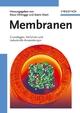 Membranen: Grundlagen, Verfahren und Industrielle Anwendungen (3527309799) cover image