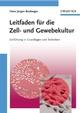 Leitfaden für die Zell- und Gewebekultur: Einführung in Grundlagen und Techniken (3527661999) cover image