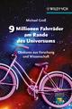 9 Millionen Fahrräder am Rande des Universums Obskures aus Forschung und Wissenschaft (3527672699) cover image