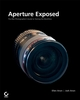 Aperture�Exposed: The Mac�Photographer's Guide to Taming the Workflow (047004019X) cover image