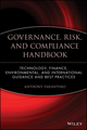 Governance, Risk, and Compliance Handbook: Technology, Finance, Environmental, and International Guidance and Best Practices (047009589X) cover image