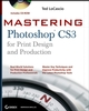 Mastering Photoshop CS3 for Print Design and Production (047018499X) cover image
