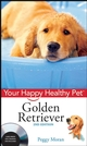 Golden Retriever: Your Happy Healthy Pet, with DVD, 2nd Edition (047019569X) cover image