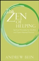 The Zen of Helping: Spiritual Principles for Mindful and Open-Hearted Practice (047033309X) cover image