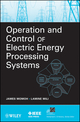 Operation and Control of Electric Energy Processing Systems (047047209X) cover image