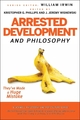 Arrested Development and Philosophy: They've Made a Huge Mistake (047057559X) cover image