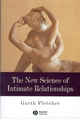 The New Science of Intimate Relationships (047077519X) cover image