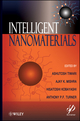 Intelligent Nanomaterials: Processes, Properties, and Applications (047093879X) cover image
