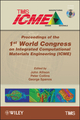 Proceedings of the 1st World Congress on Integrated Computational Materials Engineering (ICME) (047094319X) cover image
