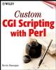 Custom CGI Scripting with Perl (047101379X) cover image