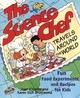 The Science Chef Travels Around the World: Fun Food Experiments and Recipes for Kids (047111779X) cover image