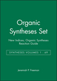Organic Syntheses Set: Syntheses Volumes 1 - 69, New Indices, Organic Syntheses Reaction Guide (047112429X) cover image